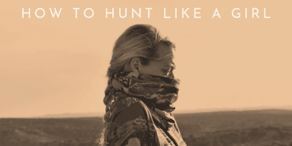 How to Hunt Like a Girl EBOOK _T