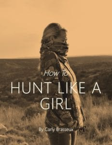 Carly Brasseux - Hunt Like a Girl